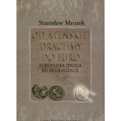 Od ateńskiej drachmy do euro - Stanisław Mrozek