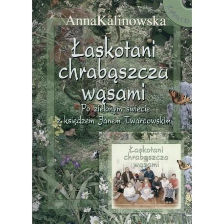 Łaskotani chrabąszcza wąsami - Anna Kalinowska