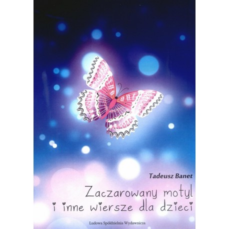 Zaczarowany motyl i inne wiersze - Tadeusz Banet