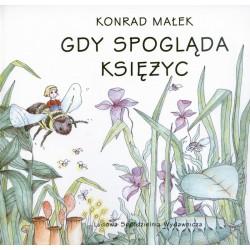 Gdy spogląda księżyc 4 - Konrad Małek