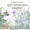 Gdy spogląda księżyc cz. 4 - Konrad Małek