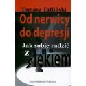 Od nerwicy do depresji - Tomasz Tafliński