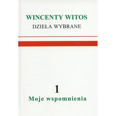 Dzieła wybrane - Wincenty Witos