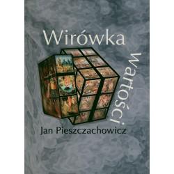Wirówka wartości - Jan Pieszczachowicz