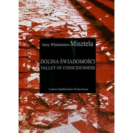 Dolina Świadomości - Jerzy Włodzimierz Misztela