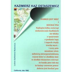 Dobrze jest mieć - Kazimierz Kaz Ostaszewski