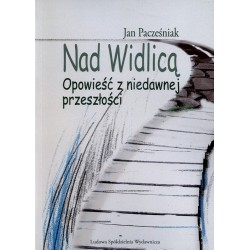 Nad Widlicą - Jan Pacześniak