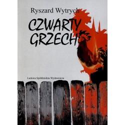 Czwarty grzech - Ryszard Wytrych