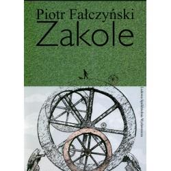 Zakole - Piotr Fałczyński