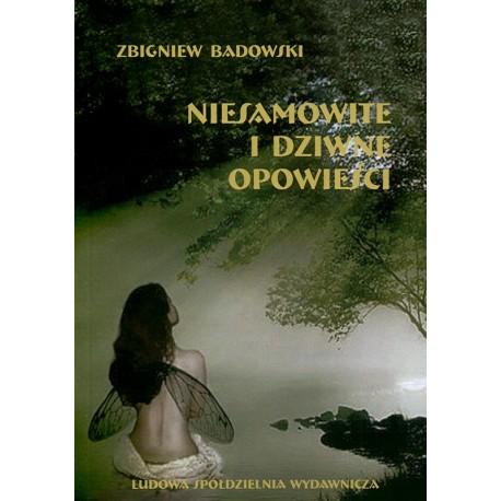 Niesamowite i dziwne opowieści - Zbigniew Badowski