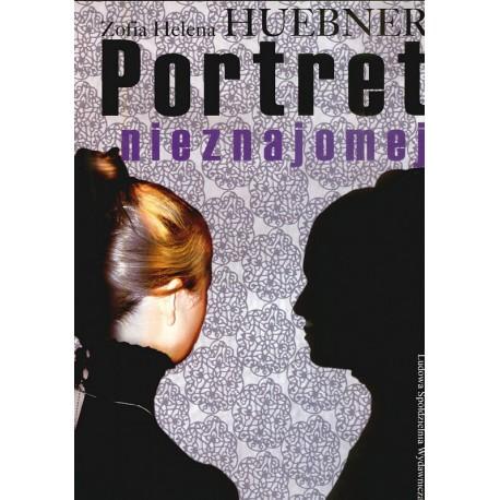 Portret nieznajomej - Zofia Halina Huebner