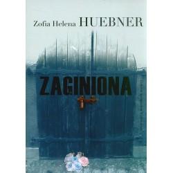 Zaginiona - Zofia Helena Huebner