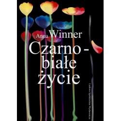 Czarno-białe życie - Anna Winner