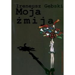 Moja żmija - Ireneusz Gębski