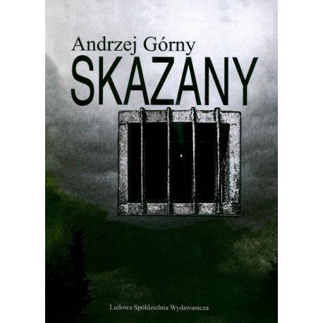 Skazany - Andrzej Górny