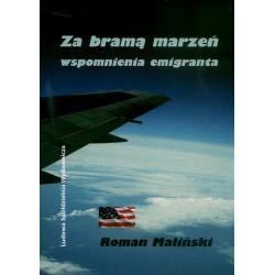 Za bramą marzeń - Roman Maliński