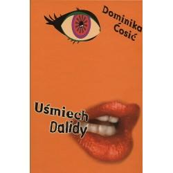 Uśmiech Dalidy - Dominika Ćosić
