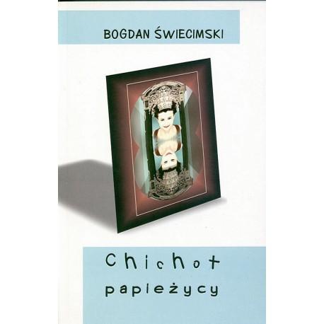Chichot papieżycy - Bogdan Świecimski