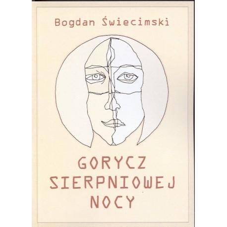 Gorycz sierpniowej nocy - Bogdan Świecimski