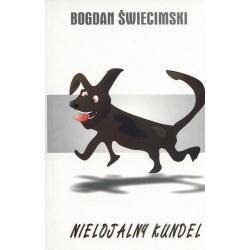 Nielojalny kundel - Bogdan Świecimski