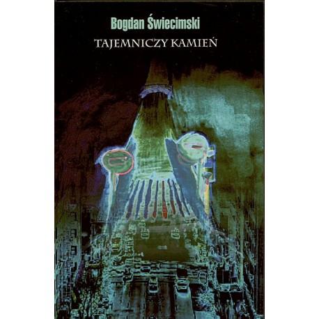 Tajemniczy kamień - Bogdan Świecimski