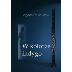 W kolorze indygo - Bogdan Świecimski