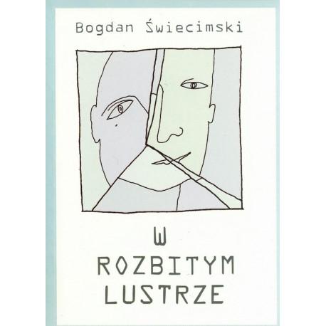 W rozbitym lustrze - Bogdan Świecimski