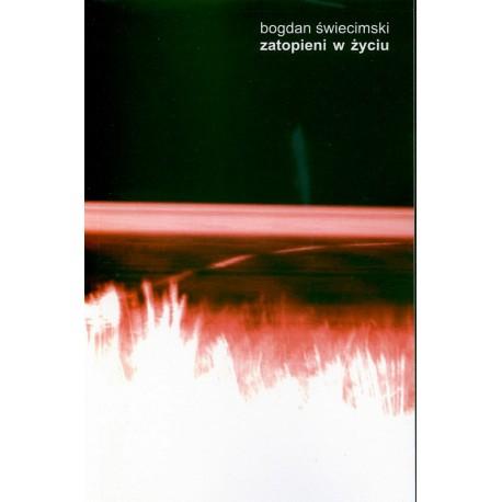 Zatopieni w życiu - Bogdan Świecimski