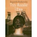 Trzy Rozalie i Ewa - Bogumiła Rostkowska