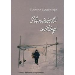 Słowiański wiking - Bożena Boczarska