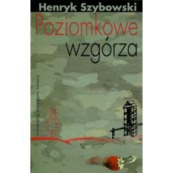 Poziomkowe wzgórza - Henryk Szybowski