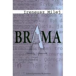 Brama - Ireneusz Milej