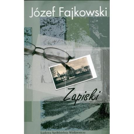 Zapiski - Józef Fajkowski