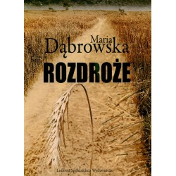 Rozdroże - Maria Dąbrowska