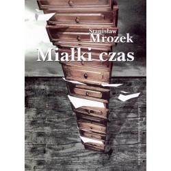 Miałki czas - Stanisław Mrozek