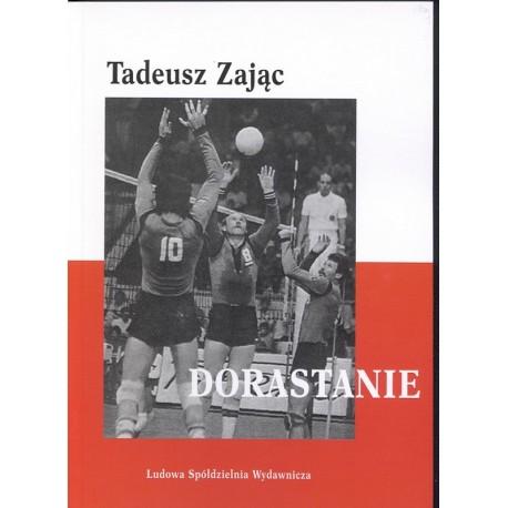 Dorastanie - Tadeusz Zając