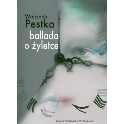 Ballada o żyletce - Wojciech Pestka