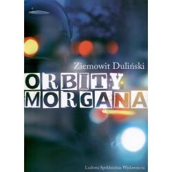 Orbity Morgana - Ziemowit Duliński