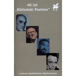 40 lat ''Biblioteki Poetów'' (publikacja bibliofilska)