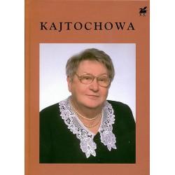 Poezje wybrane - Anna Kajtochowa