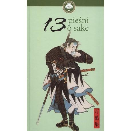 13 pieśni o sake - seria ''Skarby orientu''
