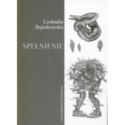 Spełnienie - Leokadia Bajrakowska