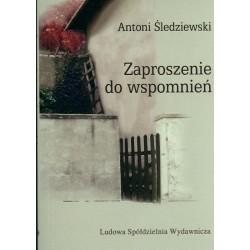 Zaproszenie do wspomnień - Antoni Śledziewski