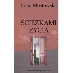 Ścieżkami życia - Irena Mostowska