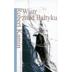 Wiatr znad Bałtyku - Robert Kamin