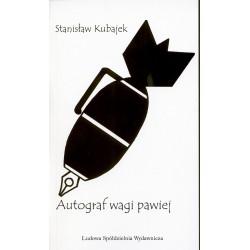 Autograf wagi pawiej - Stanisław Kubajek