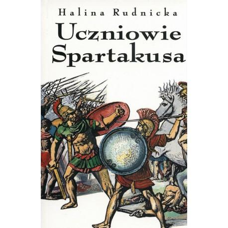 Uczniowie Spartakusa - Halina Rudnicka