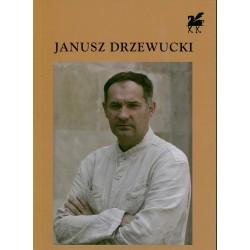 Wiersze wybrane - Janusz Drzewucki