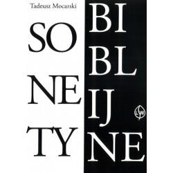 Sonety Biblijne - Tadeusz Mocarski