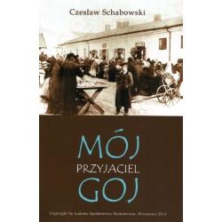 Mój przyjaciel goj – Czesław Schabowski